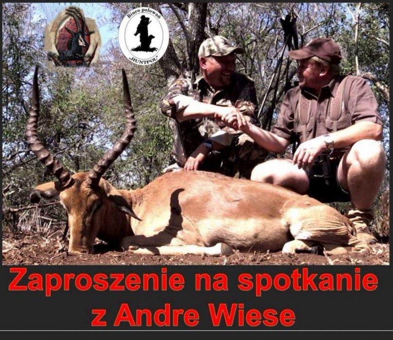 Organizacja polowania w Afryce       – spotkanie z PH Andre Wiese z RPA.
